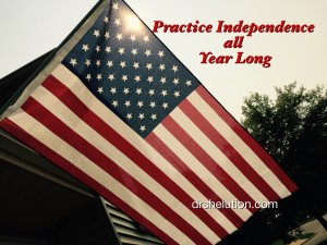Independence All Year Long