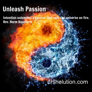Quotes: Unleash Passion
