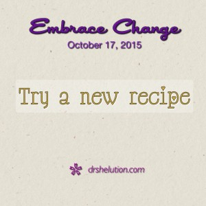 Try a new recipe