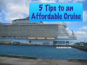 5 Tips to an Affordable Cruise