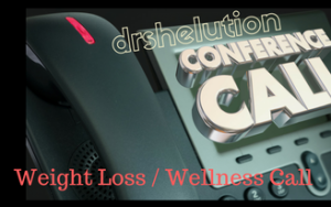 Weight Loss & Wellness Conference Call