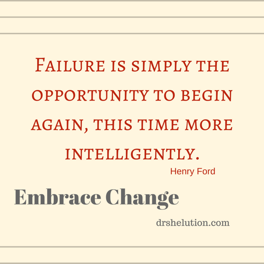 Failure Quote Opportunity To Start Over Dr Shelution